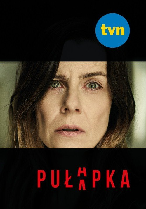 Pułapka PL (2018) {Sezon 1} 1080ᴘ - Filmy | Forum GSMX 📱