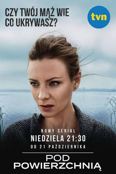 Pod Powierzchnią PL (2018) {Sezon 1} - Filmy | Forum GSMX 📱