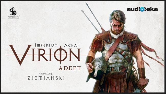 Ziemiański Andrzej - Virion. Adept - Audiobooki | Forum GSMX 📱